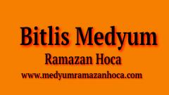 Bitlis Medyum Ramazan Hoca