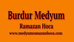 Burdur Medyum Ramazan Hoca