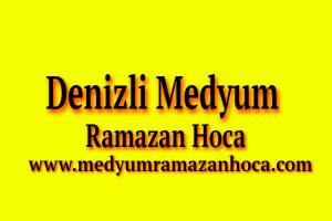 Denizli Medyum Ramazan Hoca