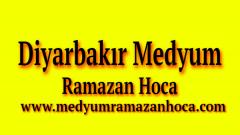 Diyarbakır Medyum Ramazan Hoca