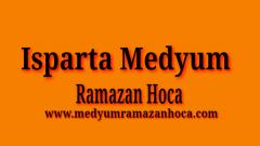 Isparta Medyum Ramazan Hoca
