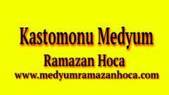 Kastamonu Medyum Ramazan Hoca