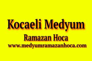 Kocaeli Medyum Ramazan Hoca