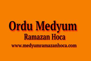 Ordu Medyum Ramazan Hoca