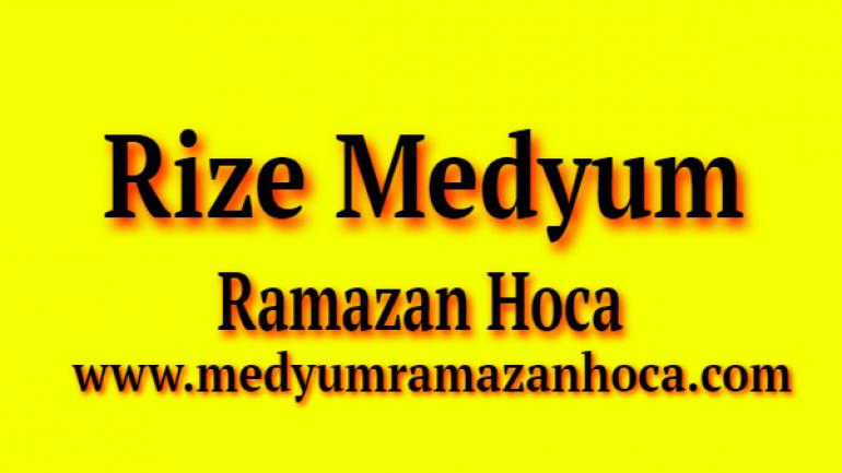 Rize Medyum Ramazan Hoca