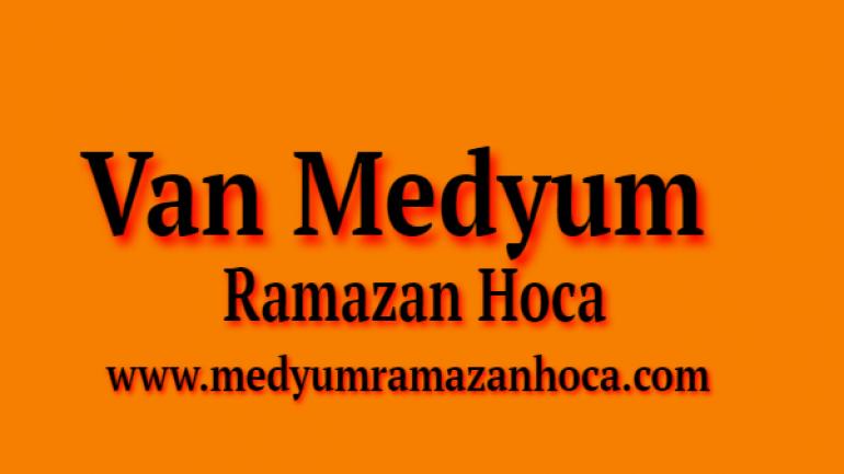 Van Medyum Ramazan Hoca