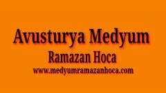 Avusturya Medyum Ramazan Hoca